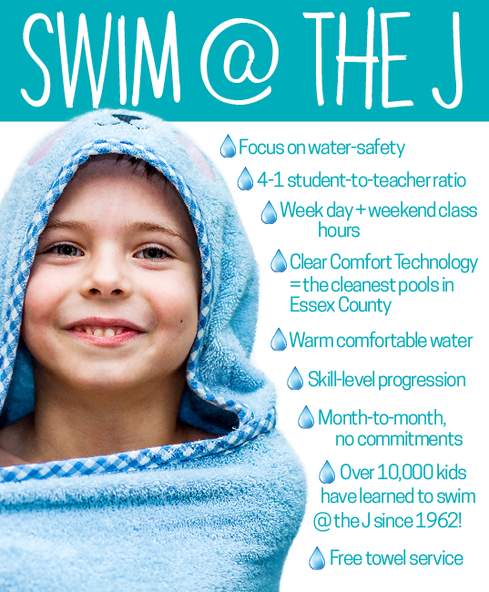 swim lessons at the J include focus on water safety, free towel service, 4:1 student to teacher ration and more